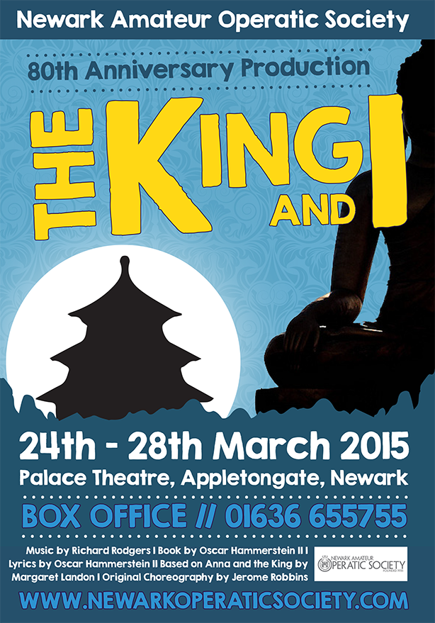A poster produced for the King and I production for the NAOS 70th Anniversary.