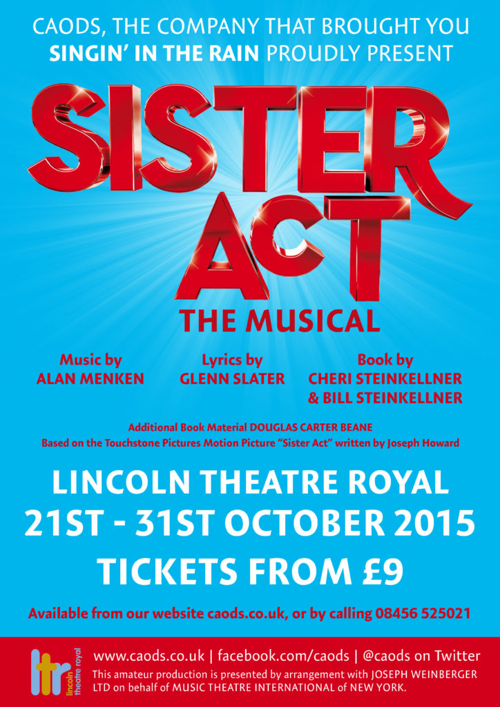 Poster for the CAODS award winning production of Sister Act in 2015.