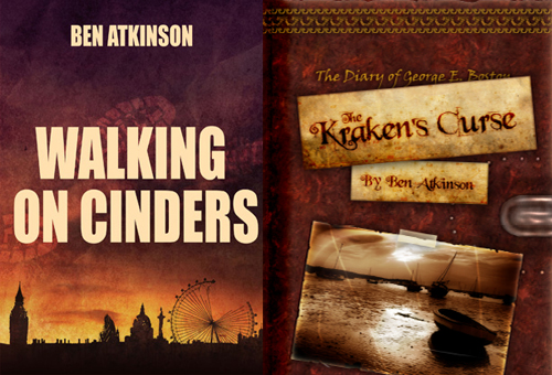 Two book cover images of Walking on Cinders and The Kraken's Curse by Ben Atkinson.